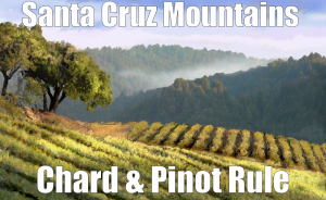 Santa Cruz Mountains Wine chard and pinot rule