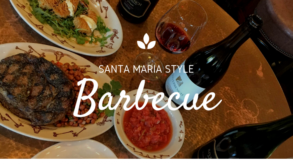 Sink your teeth into Santa Maria Style Barbecue and Wine Pairings: California's Original Regional Cuisine at it's Best!